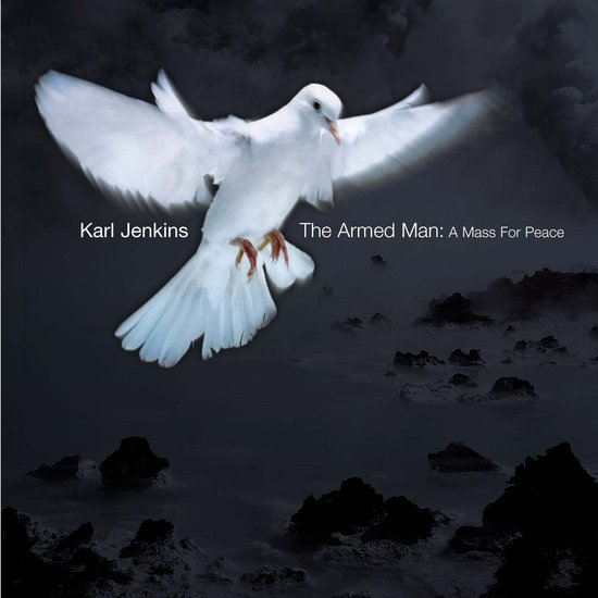 The armed man, a mass for peace van Karl Jenkins (1944)